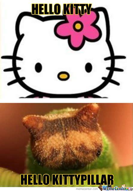 Hello Kitty Meme - hello kitty caterpillar by recyclebin meme center