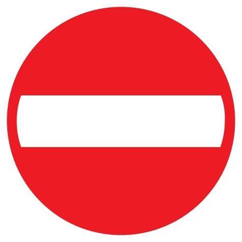 Ceļa zīme - Nr. 301 Iebraukt aizliegts | Sia Signum
