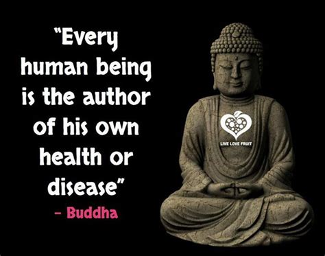 Reading buddha quotes can help remind you what life is all about. Every human being is the author of his own health or disease. ~Buddha   Buddhism quote, Buddhist ...