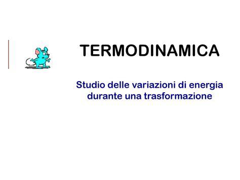 Termodinamica Dispense by Termodinamica Principi E Sistemi Dispense