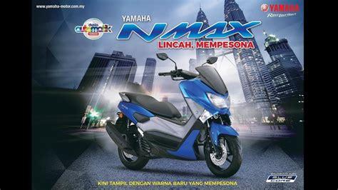 Nmax 2018 Malaysia by 2018 Yamaha Nmax Malaysia