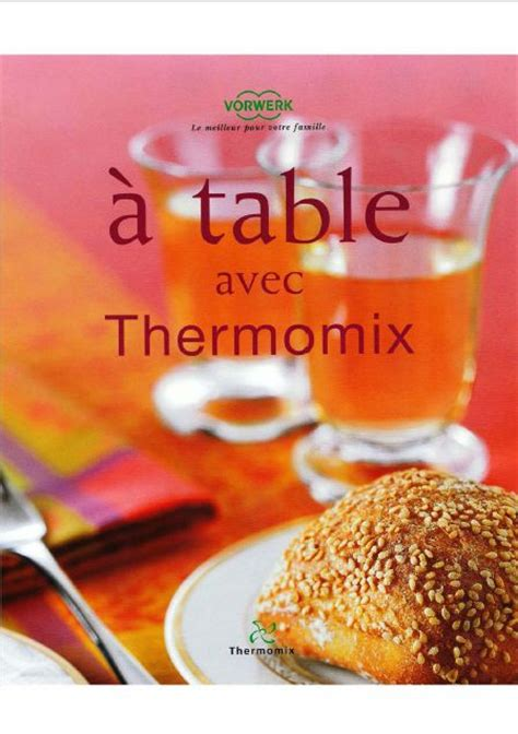 livre de cuisine thermomix d occasion 17 best ideas about recette thermomix pdf on