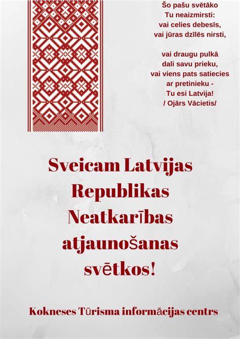 Sveicam Latvijas Republikas Neatkarības atjaunošanas ...