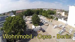Orchideen Oase Berlin : wohnmobil oase berlin youtube ~ A.2002-acura-tl-radio.info Haus und Dekorationen