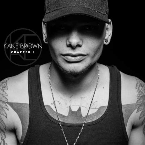 Kane Brown  Chapter 1 Ep Lyrics And Tracklist Genius