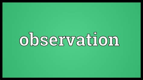 observation meaning