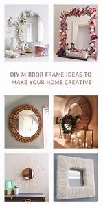 15, Incredible, Diy, Mirror, Frame, Ideas, To, Make, Your, Home, Creative, U2022, Diy, Home, Decor