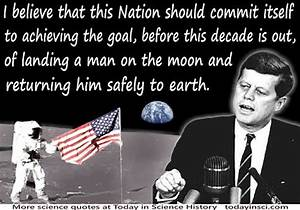 John F Kennedy - Quote and its context - Landing a man on ...