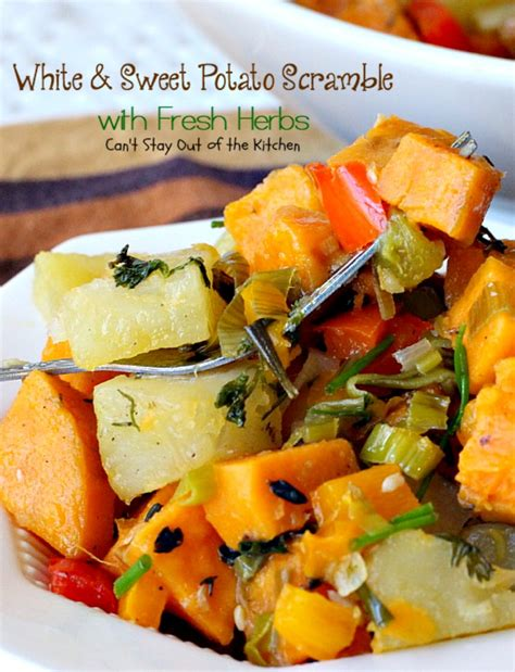 sweet potato scramble white and sweet potato scramble with fresh herbs can t stay out of the kitchen