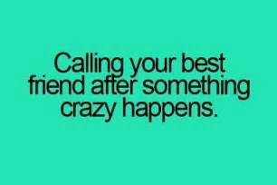 Calling Your Best Friend Quotes