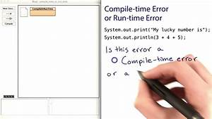 Compile-time, And, Runtime, Errors, 2, -, Intro, To, Java, Programming