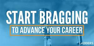 Start Bragging To Advance Your Career