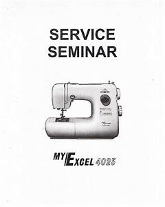 Janome New Home My Excel 4023 Sewing Machine Service Guide