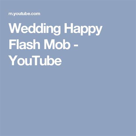wedding happy flash mob youtube flashmob hochzeit und