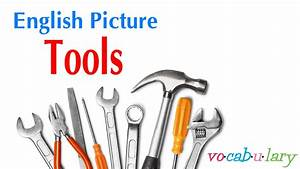 English Picture  U2013 Lesson 22 - Name Of Tools