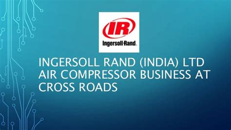 ingersoll rand air compressor india