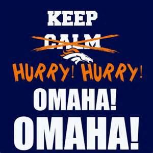 Keep Calm and Broncos Omaha
