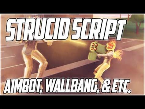 roblox script strucid aimbot wallbang