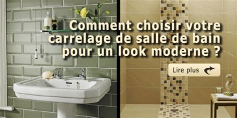 comment choisir votre carrelage de salle de bain pour un look moderne