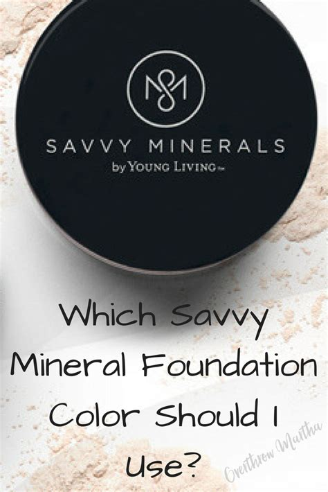 what foundation color am i which savvy mineral foundation color should i use