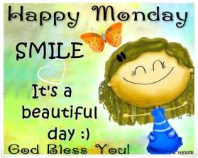happy monday smile its a beautiful day pictures photos and images for