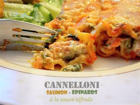 cuisine italienne cannelloni cannelloni au saumon et épinards blogs de cuisine