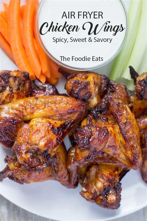 fryer wings air chicken spicy sweet savory foodie always please crispy thefoodieeats