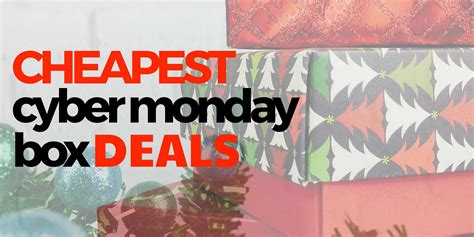 The Cheapest Subscription Box Deals For Cyber Monday 2016