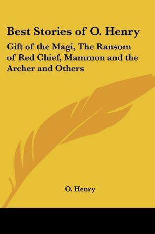 stories   henry gift   magi  ransom