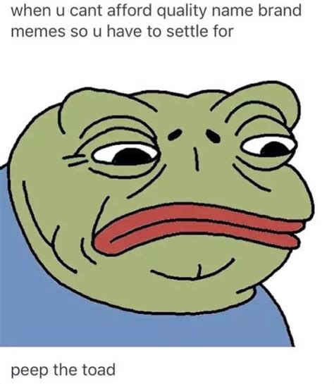 Pepe Know Your Memes - peep the toad pepe the frog know your meme