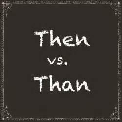 Than vs Then, Wait, When?EduMuch
