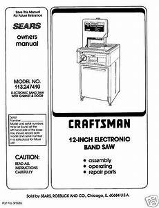 Craftsman 12 U0026quot  Bandsaw Operators Manual 113 247410