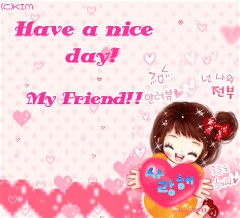 nice day  friend good day myniceprofilecom