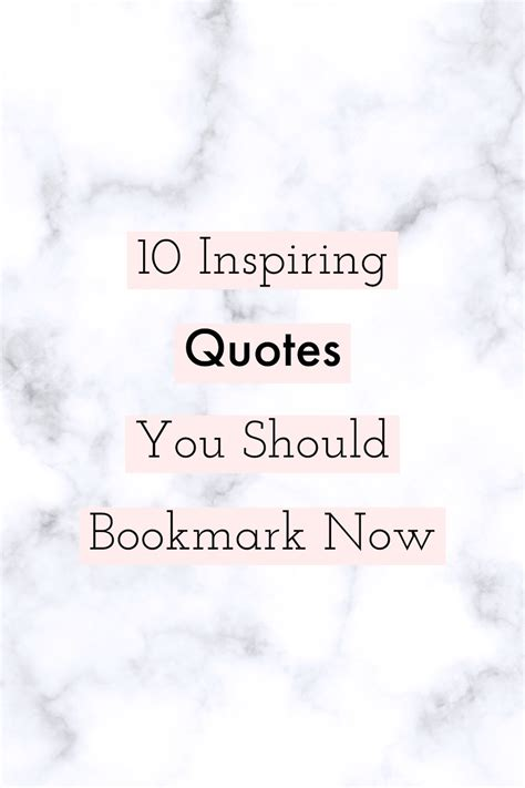 Best Inspired Quotes 10 Inspiring Quotes You Should Bookmark Now S Bliss
