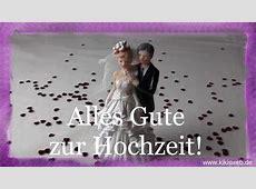 Glückwünsche zur Hochzeit YouTube