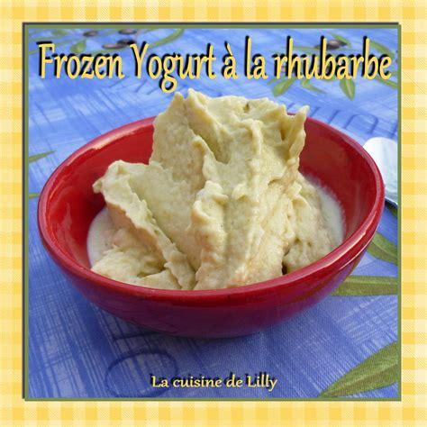 Frozen Yogurt Meme - frozen yogurt 224 la rhubarbe la cuisine de lilly