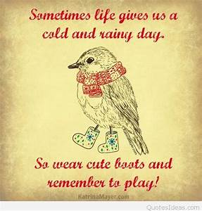 Quotes about Cold Days (59 quotes)