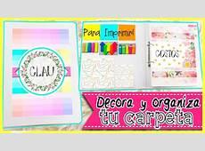 DIY Decora y organiza tu carpeta Regreso a clases 2017