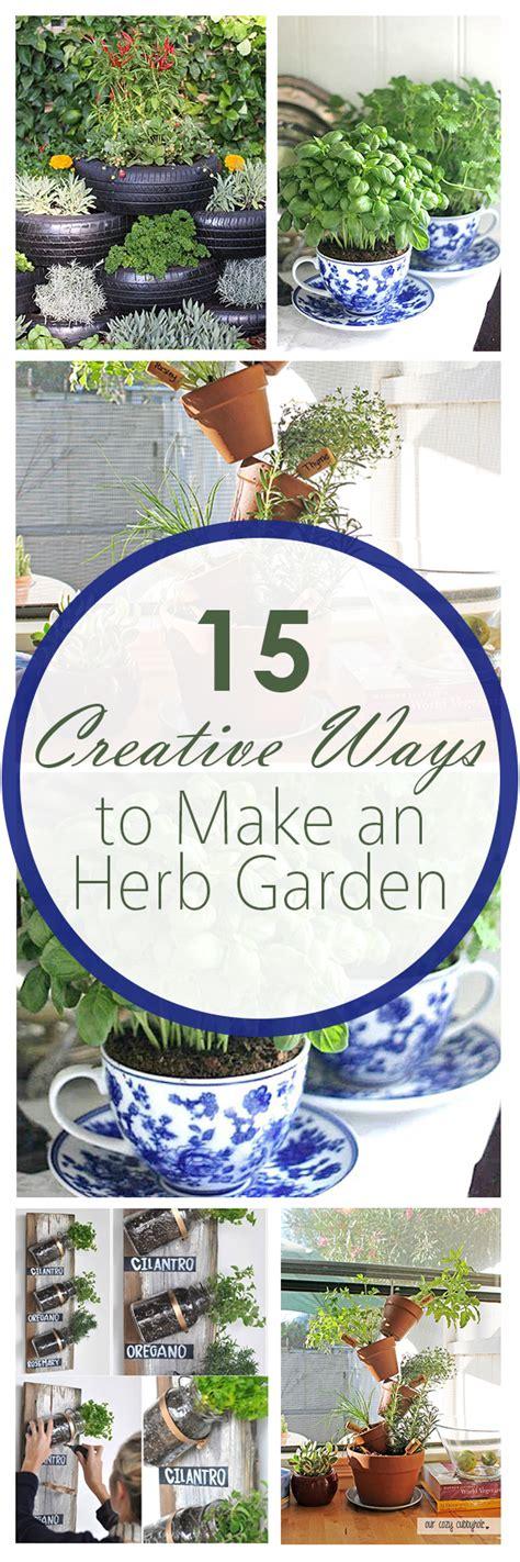 15 Creative Ways To Make An Herb Garden  Bless My Weeds