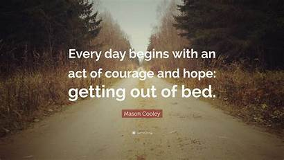 Depression Quotes Hope Bed Courage Every Act