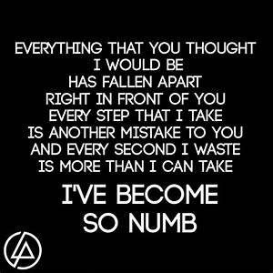 Lyrics to numb ... Linkin Park Short Quotes