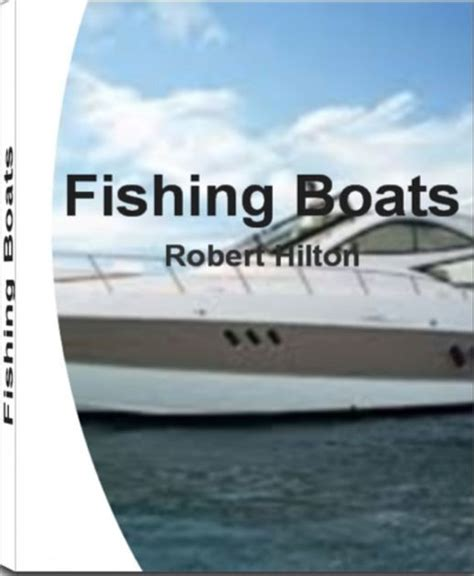 Fishing Boat Buying Guide by Fishing Boats A Consumer S Guide To Buying A Boat
