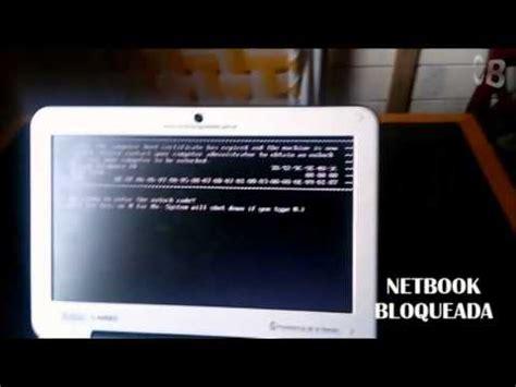 como desbloquear netbook gobierno 2014 hd
