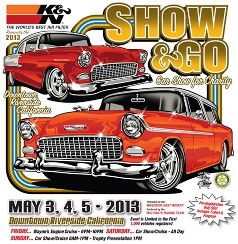 Show And Go Car Show For Charity May 3-5, 2013 In Riverside Ca