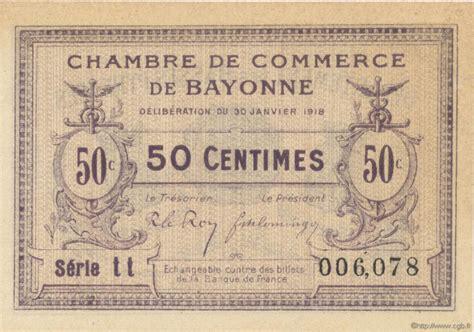 chambre de commerce bayonne 50 centimes régionalisme et divers bayonne 1918 jp