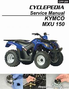 Kymco Mxu 150 Atv Service Manual Printed By Cyclepedia