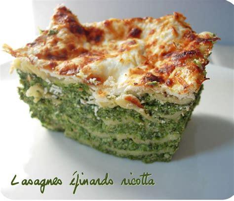 cuisiner epinard en boite lasagnes épinards ricotta version rapide cuisine et dépendances