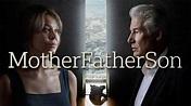 MotherFatherSon TV Series on BBC Two | Drama, Thriller ...