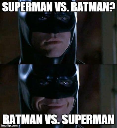 Meme Vs Meme - world wildness web batman vs superman memes