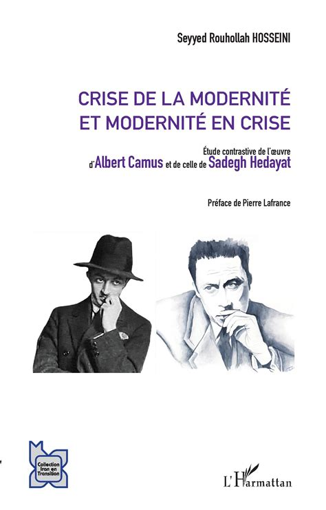 crise de la modernit 201 et modernit 201 en crise etude contrastive de l oeuvre d albert camus et de